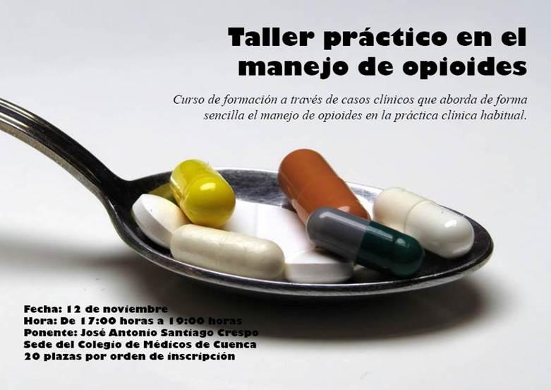TALLER PRÁCTICO EN EL MANEJO DE OPIOIDES