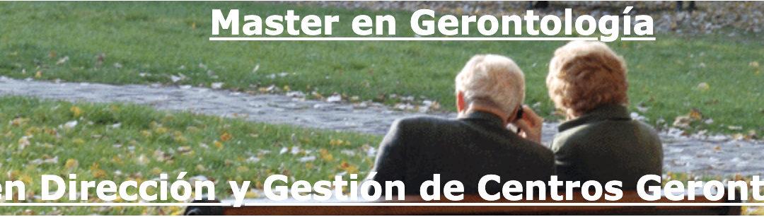Máster en Gerontología y Máster en Dirección y Gestión de Centros Gerontológicos