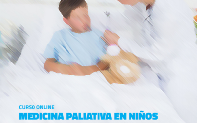Curso online de Medicina Paliativa en niños y adolescentes 2ª edición