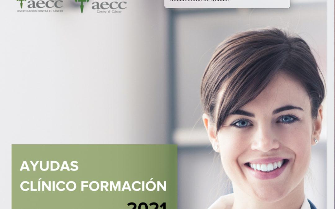 Ayudas a la Formación para Profesionales Clínicos – AECC 2021