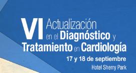 VI Jornadas de Actualización en el Diagnóstico y Tratamiento en Cardiología
