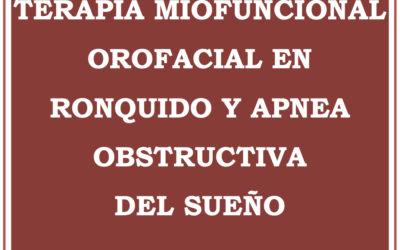 Curso Terapia Miofuncional Orofacial en Ronquido y Apnea Obstructiva del Sueño