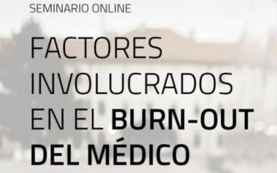 Seminario Online. Factores involucrados en el Burn-Out del Médico